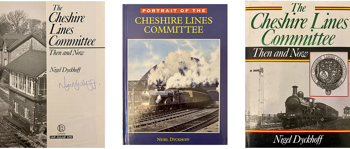 Cheshire Lines Commitee - Nigel Dyckhoff - Railway History Author - Peverel Court Care